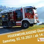Feuerwehrjugend Übung | 02.10.2021