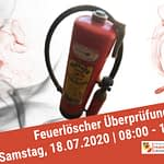 Feuerlöscher Überprüfung: 18.07.2020 | 08:00-12:00Uhr