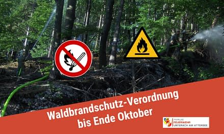 Waldbrandschutzverordnung bis Ende Oktober in Kraft!